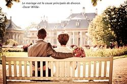 Le mariage est la cause principale de divorce. -Oscar Wilde-
